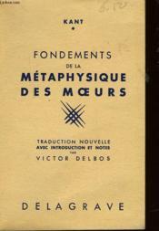 Fondements De La Methaphysique Des Moeurs - Couverture - Format classique