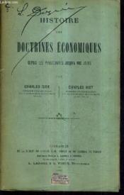 Histoire Des Doctrines Economiques Depuis Les Physiocrates Jusqu'A Nos Jours. - Couverture - Format classique
