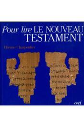 Pour lire le nouveau testament - Couverture - Format classique