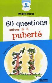 60 questions autour de la puberté - Intérieur - Format classique