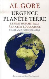 Urgence planète terre ; l'esprit humain face à la crise écologique - Intérieur - Format classique
