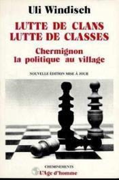 Lutte De Clans Lutte De Classes - Couverture - Format classique