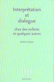 Interpretation et dialogue chez des enfants et quelques autres. recue il d'articles, 1988-1995 - Intérieur - Format classique