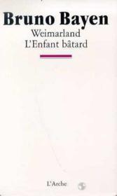 Weimarland - l'enfant batard - Couverture - Format classique