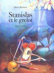Stanislas Et Le Grelot - Intérieur - Format classique