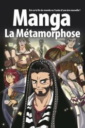 La bible en manga T.5 ; la métamorphose - Couverture - Format classique