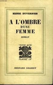 A L Ombre D Une Femme. - Couverture - Format classique