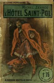 L'Hotel Saint-Pol. Collection Le Livre Populaire N° 72. - Couverture - Format classique