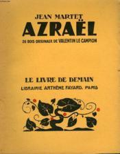 Azrael. 26 Bois Originaux De Valentin Le Campion. Le Livre De Demain N° 223. - Couverture - Format classique