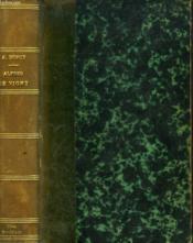 Alfred De Vigny, Ses Amities, Son Role Litteraire. - Couverture - Format classique