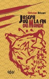 Joseph ou la fin du monde - Couverture - Format classique