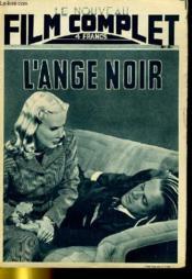 Le Nouveau Film Complet N° 91 - L'Ange Noir - Couverture - Format classique