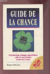 Guide De La Chance - Couverture - Format classique