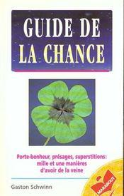 Guide De La Chance - Intérieur - Format classique