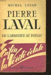 Pierre Laval De L'Armitice Au Poteau - Couverture - Format classique