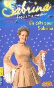 Sabrina t.14 ; un defi pour Dabrina - Couverture - Format classique