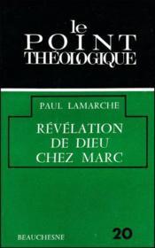 Revelation de dieu chez marc - Couverture - Format classique