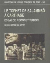 Le Tophet De Salammbo A Carthage Essai De Reconstitution - Couverture - Format classique