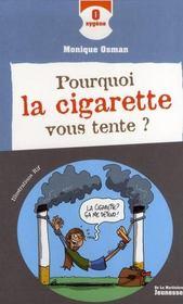 Pourquoi la cigarette vous tente - Intérieur - Format classique