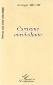 Caravane mirobolante - Couverture - Format classique