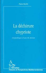 La dechirure chypriote - geopolitique d'une ile divisee - Intérieur - Format classique