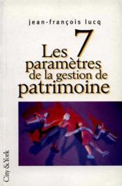 7 Parametres Gestion Patrimoin - Couverture - Format classique