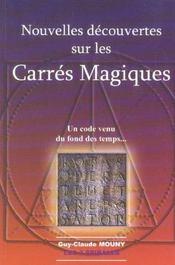 Nouvelles decouvertes sur les carres magiques (édition 2005) - Intérieur - Format classique