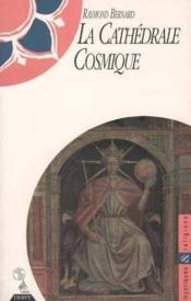 Cathedrale Cosmique - Couverture - Format classique