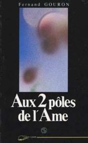 Deux Poles De L'Ame (Aux) - Couverture - Format classique