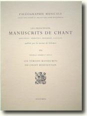 Les principaux manuscrits de chant t.21 ; les témoins manuscrits du chant bénévantain - Couverture - Format classique
