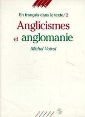 Anglicismes Et Anglomanie - Couverture - Format classique