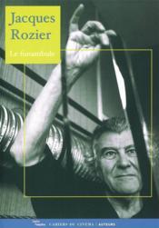 Jacques Rozier, le funambule - Couverture - Format classique