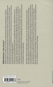 Dépendances : tous accros ? drogues, alcool, tabac, jeux et cyberdépendance - 4ème de couverture - Format classique