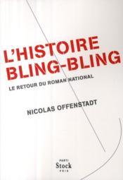 L'histoire bling-bling - Couverture - Format classique