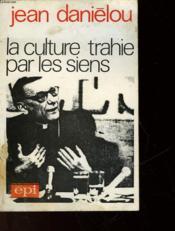 La Culture Trahie Par Les Siens - Couverture - Format classique