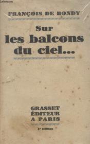 Sur Les Balcons Du Ciel. - Couverture - Format classique