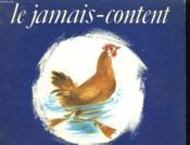 Le Jamais Content. Les Albums Du Pere Castor. - Couverture - Format classique