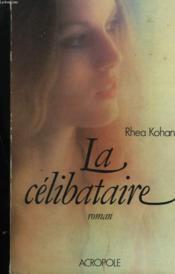 La Celibataire - Couverture - Format classique