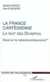 La France Cartesienne, La Nuit Des Olympica T.3 ; Essai Sur Le National-Cartesianisme - Intérieur - Format classique