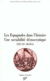 Les espagnoles dans l'histoire ; une sociabilité démocratique XIX-XX siècles - Intérieur - Format classique