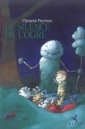 Le silence de l'ogre - Couverture - Format classique