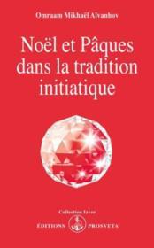 Noel et Paques dans la tradition initiatique - Couverture - Format classique