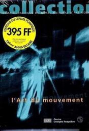 L'art du mouvement ; collection cinematographique du musee - Couverture - Format classique