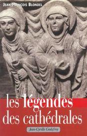Legendes des cathedrales (les) - Intérieur - Format classique