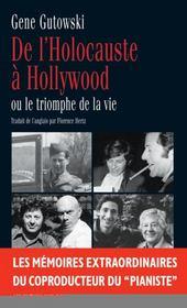 De l holocauste a hollywood ou le triomphe dela vie - Intérieur - Format classique