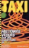 Histoires Vecues Des Chauffeurs De Taxi - Couverture - Format classique