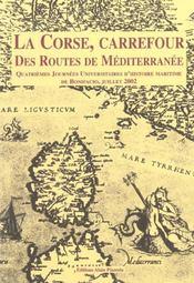 La Corse, carrefour des routes de Méditerranée - Intérieur - Format classique