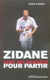 Zidane, 110 minutes pour partir - Intérieur - Format classique