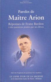 Paroles de maître Arion ; livre d'or de la sagesse - Couverture - Format classique