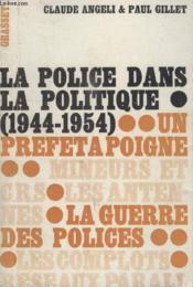 La Politique Dans La Politique 1944 1954. - Couverture - Format classique